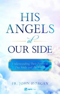 His Angels at Our Side Book