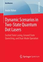 Dynamic Scenarios in Two State Quantum Dot Lasers PDF