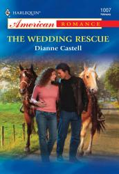 The Wedding Rescue Mills Boon American Romance  Book PDF