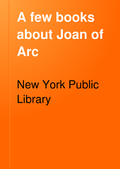 A Few Books about Joan of Arc