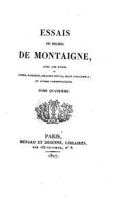 Essais de Michel de Montaigne: Volume4