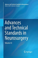 Advances and Technical Standards in Neurosurgery PDF