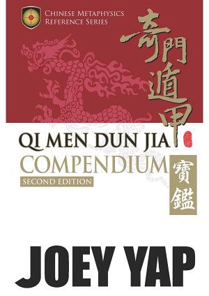 Qi Men Dun Jia Compendium Second Edition