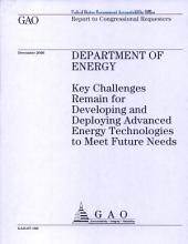 Department of Energy: Key Challenges Remain for Developing & Deploying Advanced Energy Technologies to Meet Future Needs
