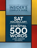 The Insider's Complete Guide to SAT Vocabulary
