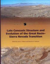 Late Cenozoic Structure and Evolution of the Great Basin-Sierra Nevada Transition
