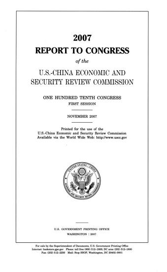 2007 Report to Congress of the U S  China Economic and Security Review Commission  November 2007    PDF