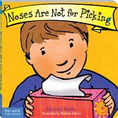 Noses Are Not for Picking