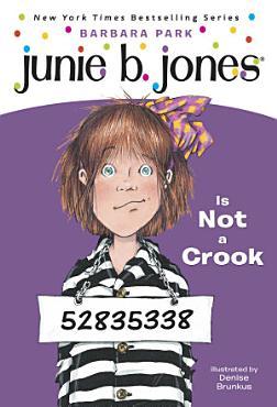 Junie B  Jones  9  Junie B  Jones Is Not a Crook PDF