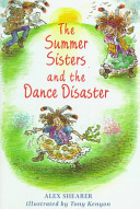 The Summer Sisters and the Dance Disaster Book