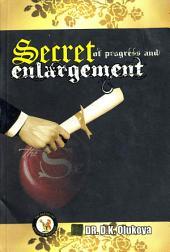 Secrets of Progress and Enlargements