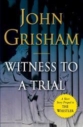 Witness To A Trial PDF