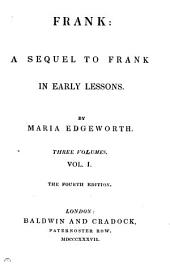 Frank: a sequel to Frank in Early lessons: Volume 1