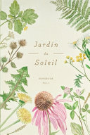 Jardin Du Soleil Botanical Notebook Vol 1 Glossy Cover  Book PDF
