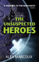 The Unsuspected Heroes