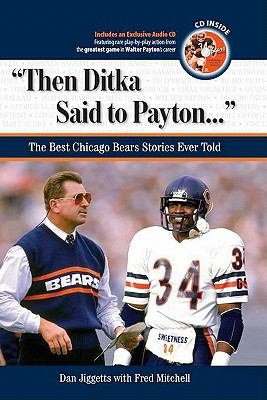 Then Ditka Said to Payton       PDF
