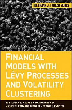 Financial Models with Levy Processes and Volatility Clustering PDF