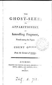 The ghost-seer; or, apparitionist. From the Germ. [abridged and tr. by D. Boileau].
