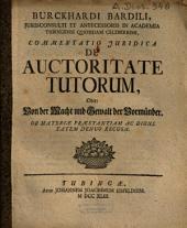 Commentatio Iuridica De Auctoritate Tutorum, Oder ...