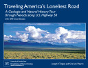 SP026: Traveling America's loneliest road: A geologic and natural history tour through Nevada along U.S. Highway 50, with GPS coordinates