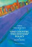 The Practice of  One Country  Two system  Policy in Hong Kong PDF