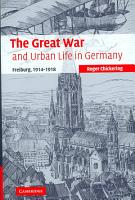 The Great War and Urban Life in Germany PDF