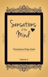 Sensations of the Mind: Volume 2