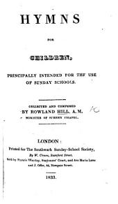 Hymns for Children, principally intended for the use of Sunday Schools