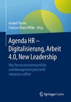 Agenda HR     Digitalisierung  Arbeit 4 0  New Leadership PDF