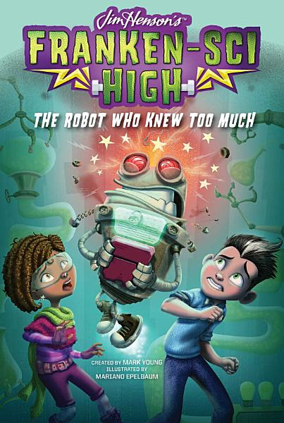 Download The Robot Who Knew Too Much Book