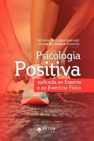 Psicologia positiva aplicada ao esporte e ao exerc  cio f  sico PDF