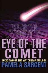 Eye of the Comet