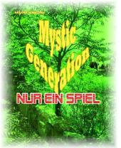 Nur ein Spiel: Mystic Generation
