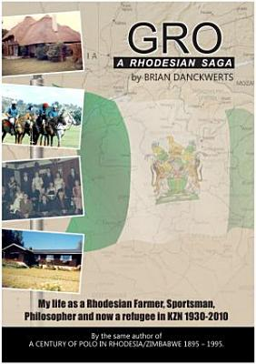 Gro a Rhodesian saga PDF