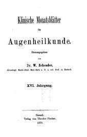 Klinische Monatsblätter für Augenheilkunde und für augenärztliche Fortbildung: Band 16