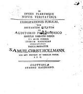 De invisis plerumque novis veritatibus: exercitationes publicas per instantem aestam in auditorio philosophico ...