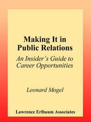 Making It In Public Relations Book PDF