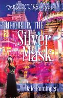 The Girl in the Silver Mask PDF