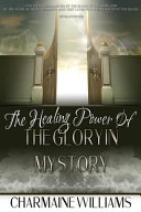 The Healing Power of the Glory in My Story Book