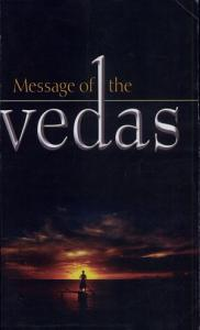 Message Of The Vedas