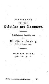Sammlung historischer Schriften und Urkunden: Geschöpft aus Handschriften, Band 4,Ausgabe 3