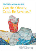 Can the Obesity Crisis Be Reversed?