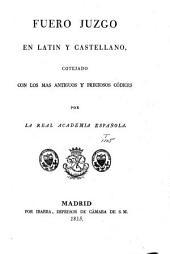 Fuero juzgo: en latin y castellano