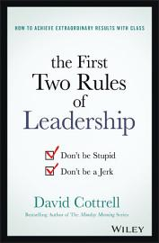 The First Two Rules Of Leadership