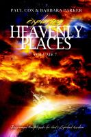 Exploring Heavenly Places   Volume 7   Discernment Encyclopedia for God s Spiritual Creation PDF