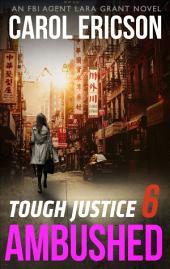 Tough Justice: Ambushed (Part 6 of 8)