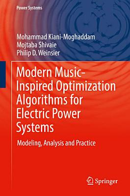 Modern Music-Inspired Optimization Algorithms for Electric Power Systems