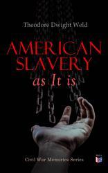 American Slavery As It Is Book PDF
