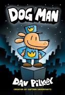 Dog Man  Captain Underpants  Dog Man  1