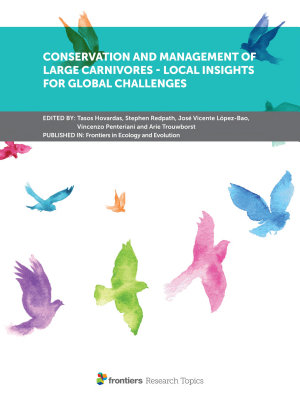 Conservation and Management of Large Carnivores   Local Insights for Global Challenges PDF
